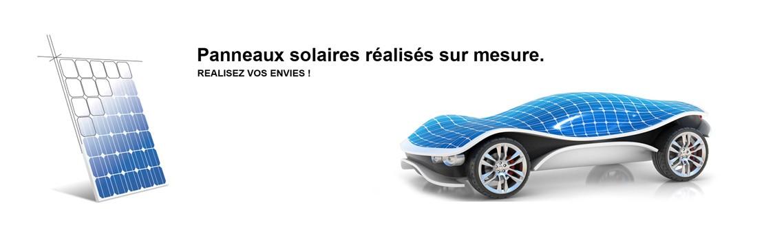 Vous pouvez commander vos panneaux solaires sur mesure !